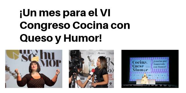 ¡Un mes para el VI Congreso Cocina con Queso y Humor!