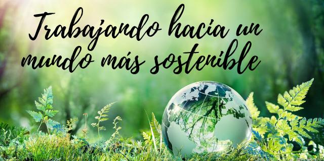 Trabajando hacia un mundo más sostenible