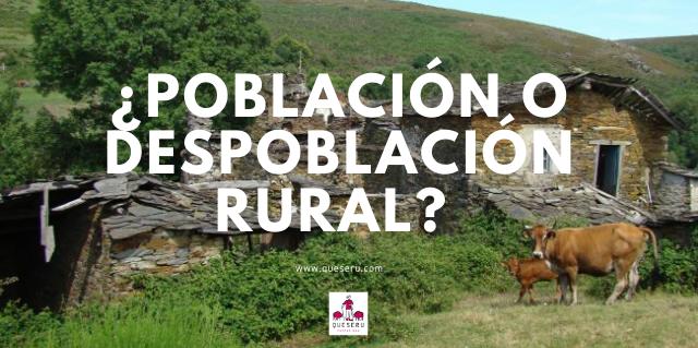 ¿Población o despoblación rural?