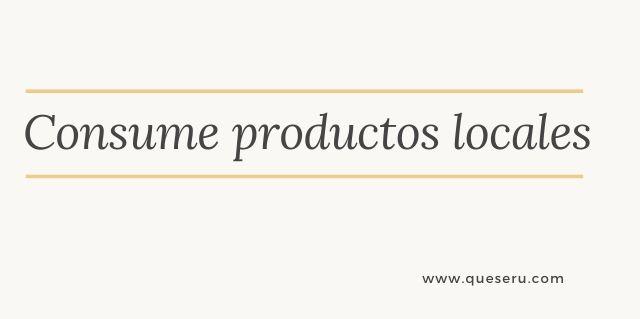 Consume productos locales